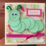 Bugs Hugs Caterpillar Card