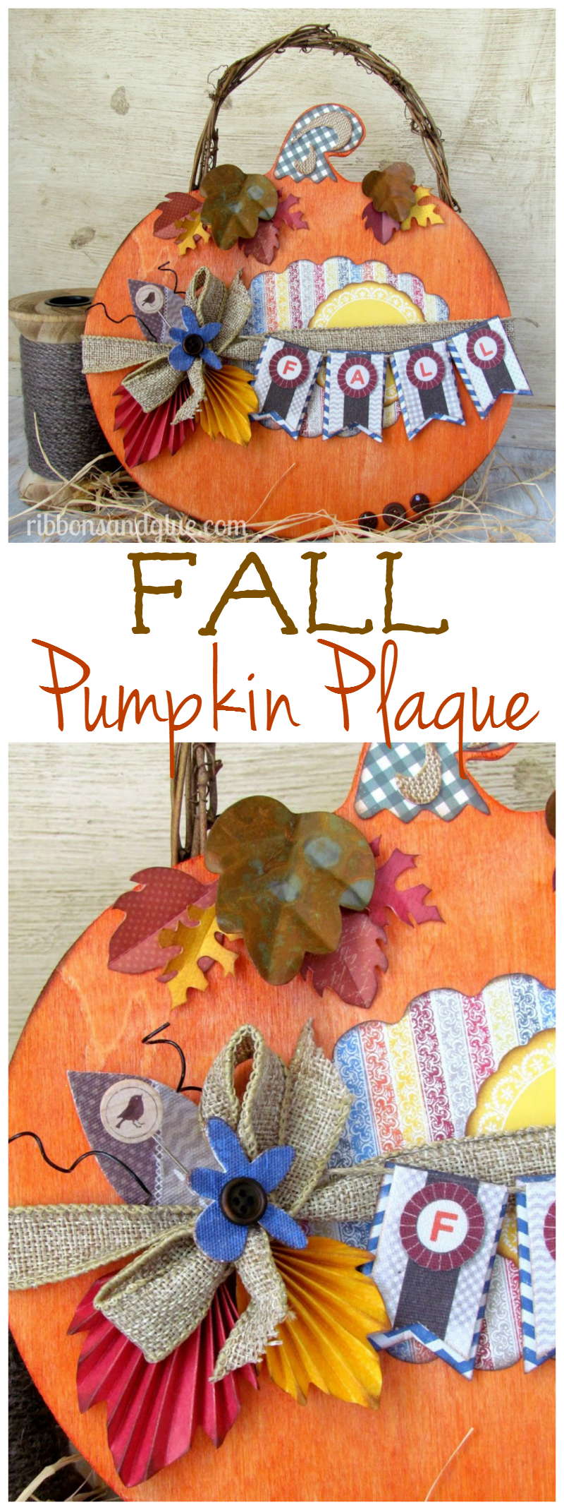 Fall Pumpkin Plaque dyed with Rit Dye and embellished with scrapbooking paper and embellishments