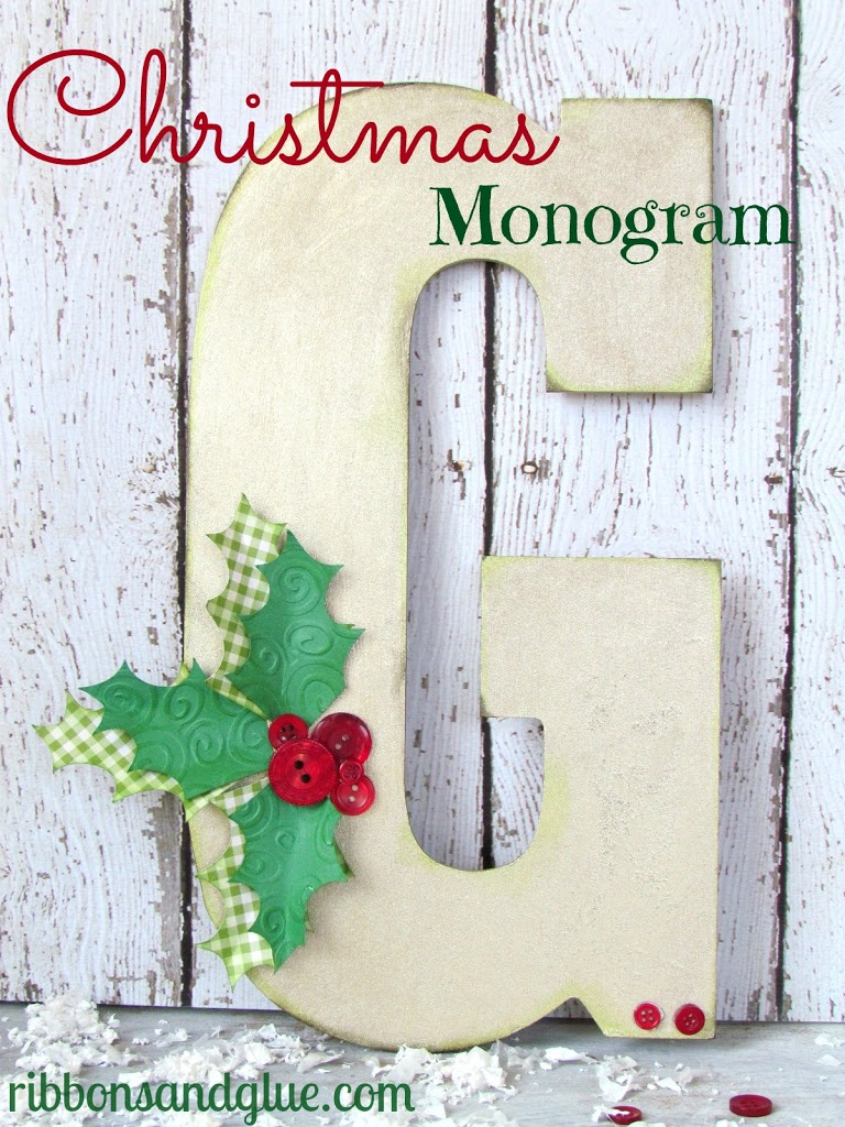 How to make a DIY Christmas Monogram Christmas Monogram. Of course, Monograms are great anytime of the year!