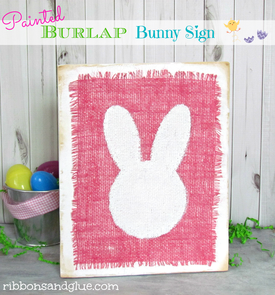 Painted Burlap Bunny Sign. All you need is a wood board, white paint, burlap, bunny stencil and decoupage. Easy Spring Craft!
