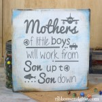 Mother of Boys Sign
