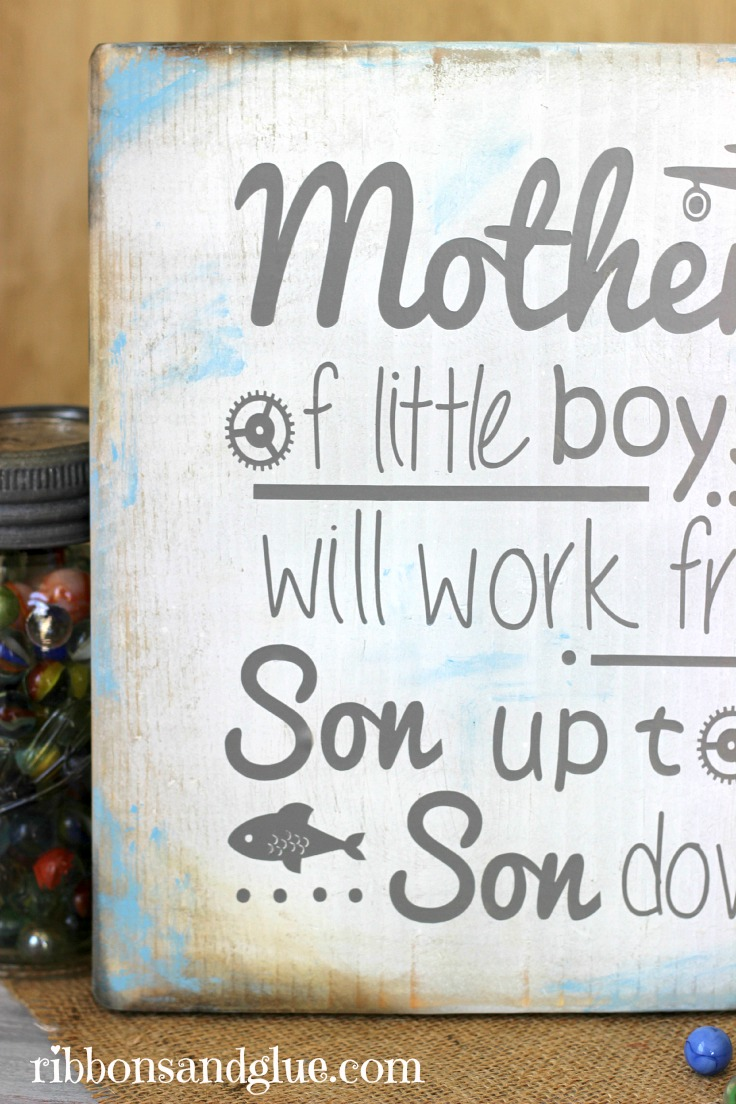 DIY Mother of Boys Sign made from a painted and distressed wood sign and Silhouette vinyl lettering