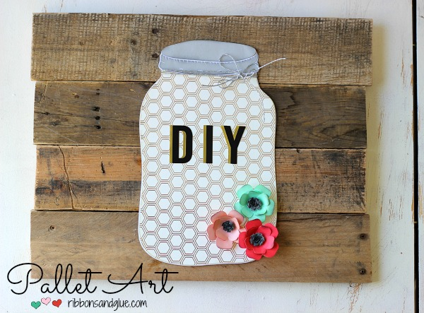 DIY Mason Jar Pallet Art made with the @pebblesinc Cottage Living Collection and @silhouetteamerica