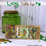 St Patrick's Day Lucky Pallet Sign made with @echoparkpaper Lucky You kit