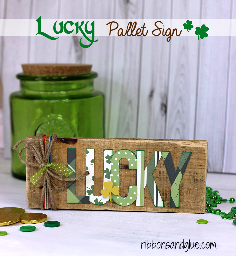 Lucky Wood Projects Ideas for St. Patrick's Day- Lucky Pallet Sign