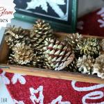 DIY Rustic Glam Pine Cones