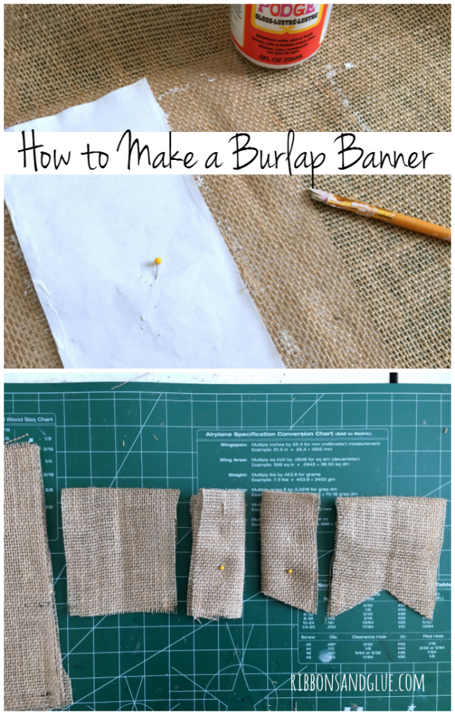 How to Make a Burlap Banner. Brush Mod Podge on to edges of Burlap to prevent fraying. Perfect Solution!