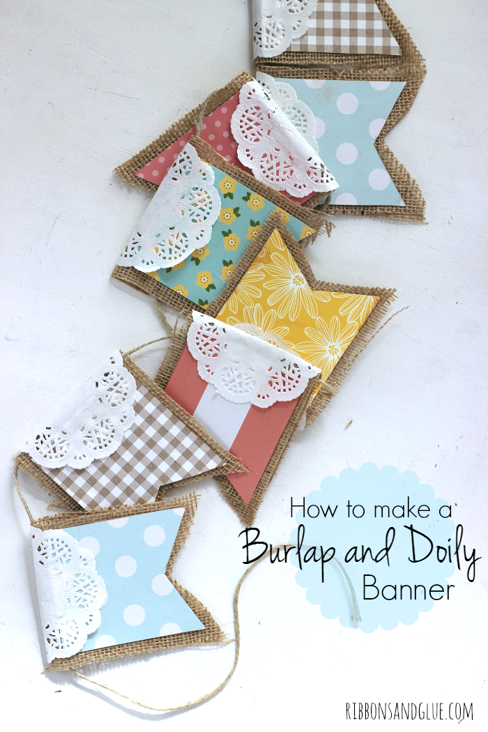 How to make a Burlap and Doily Banner