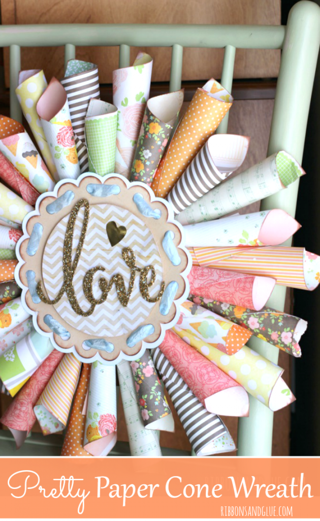 Pretty Paper Cone Love Wreath made from scrapbooking paper and gold glitter die cut. Makes such a pretty everyday statement!!