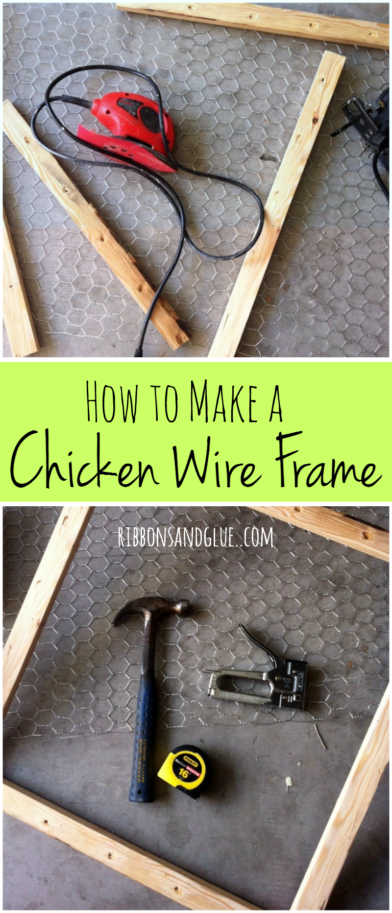 How to make a chicken wire frame with furring strips, chicken wire and a staple gun. Easy, rustic, DIY farmhouse project.