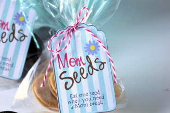 Mom Seeds Printable Tags for when Mom needs a break